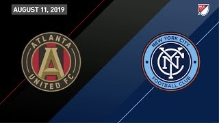 HIGHLIGHTS: Atlanta United vs NYCFC | August 11, 2019