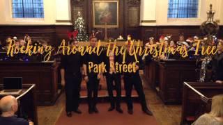 Rocking Around the Christmas Tree - Park Street - Barbershop Quartet