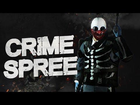 Payday 2 САМОЕ ЛУЧШЕЕ ОБНОВЛЕНИЕ ► ПОЛНЫЙ ОБЗОР РЕЖИМА CRIME SPREE + БИЛД