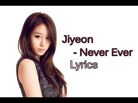 Ji yeon - Never Ever (1 Min 1 Sec) Lyrics