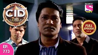 CID - Full Episode 773 - 12th September, 2018