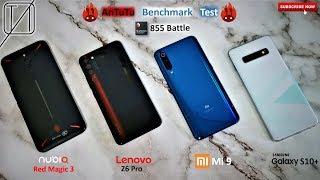Lenovo Z6 Pro vs Nubia Red Magic 3 vs Xiaomi Mi 9 vs Galaxy S10+ AnTuTu Benchmark Test