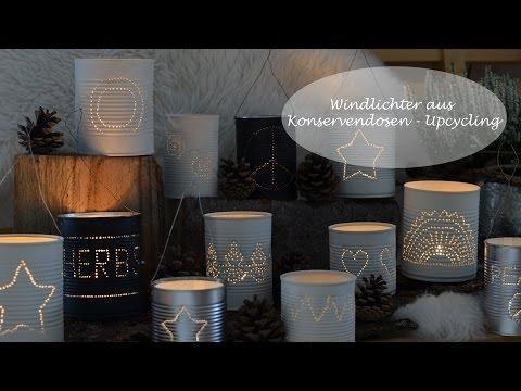 DIY - Windlichter Aus Konservendosen - Ein Upcycling-Projekt!