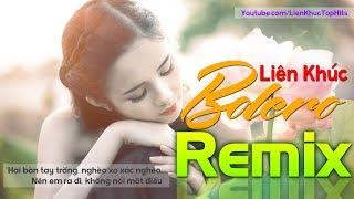 Liên Khúc Bolero Remix 2019 | LK Nhạc Trữ Tình REMIX Cực Hay | Nhạc Sến Remix Ai Cũng Thích Nghe