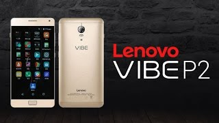 Lenovo vibe P2 in India Launch Soon With 4GB of RAM and 5100mAh Battery :Qualcomm Snapdragon 625