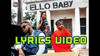 Tiwa Savage, Kizz Daniel, Young John - Ello Baby (Lyrics) video