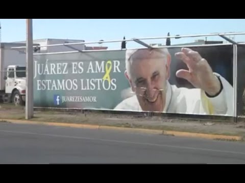 Health preps for pope's trip to Juárez