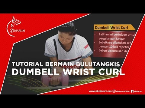 Tutorial Bermain Bulutangkis - Dumbell Wrist Curl video