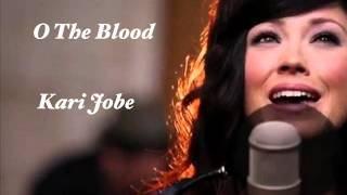 O The Blood, live performance by Kari Jobe.