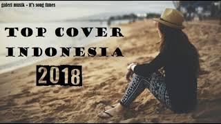 Download Lagu TOP COVER LAGU INDONESIA 2018 PALING ENAK DI DENGAR Gratis STAFABAND