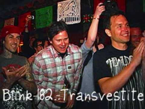Blink 182   Transvestite
