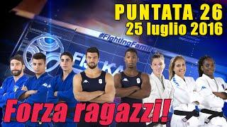 FIJLKAM NEWS 26 - Forza ragazzi!