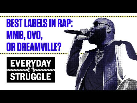 Best Labels in Rap  MMG, OVO, or Dreamville | Everyday Struggle