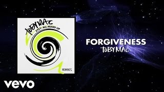 TobyMac ft. Lecrae - Forgiveness (remix)