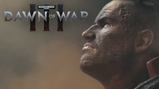 Warhammer 40,000: Dawn of War III - Announcement Trailer