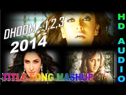 Dhoom 1, 2 And 3 :- Exclusive Title Song Mashup 2014 video