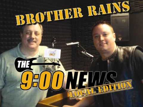 9 O Clock News Local Edition - Brother Rains