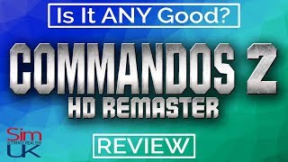 Commandos 2 HD Remaster REVIEW Is it ANY Good? PC | Commandos 2 HD Remastered Gameplay
