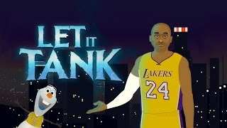 "Kobe Bryant ""Let it Go"" Frozen Parody (Let it Tank)"