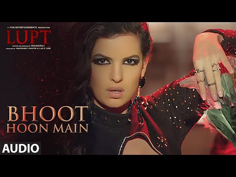 Bhoot Hoon Main Full Audio | LUPT | Ft. Natasa Stankovic | Jaaved Jaaferi Vijay Raaz |Vicky & Hardik