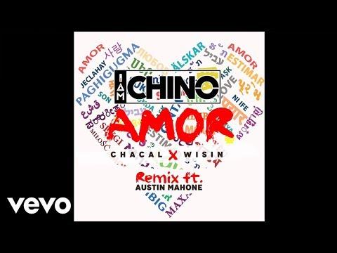 IAmChino - AMOR (REMIX) OFFICIAL AUDIO ft. Chacal, Wisin, Austin Mahone