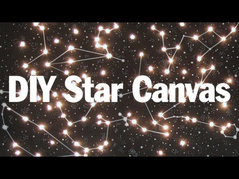 DIY Lighted Constellation Canvas. SO PURTY!