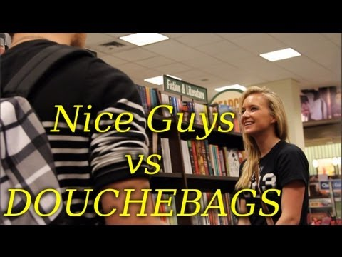 Nice Guys Vs Douchebags (what Girls Really Want) - Prank video