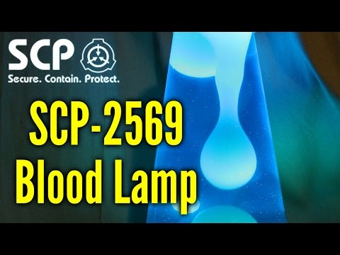 SCP-2569 Blood Lamp | Object Class Safe | Biohazard / Appliance SCP