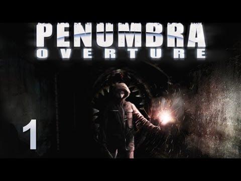 Penumbra: Overture прохождение с Карном. Часть 1