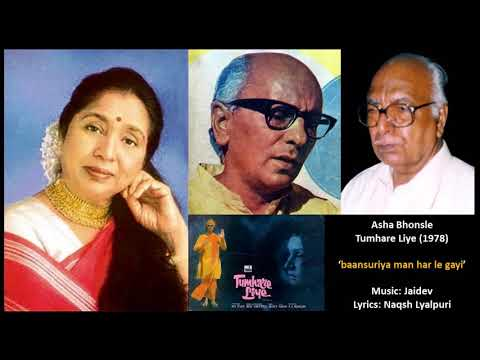 Asha Bhosle - Tumhare Liye (1978) - 'baansuriya Man Har Le Gayi'