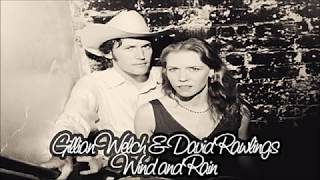 Watch Gillian Welch Wind And Rain video
