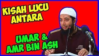 Kisah lucu Umar bin Khattab dan Amr bin Ash ● Ustadz Khalid Basalamah