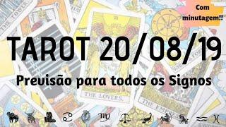 🔮TAROT 20/08/2019 - PREVISÃO PARA TODOS OS SIGNOS