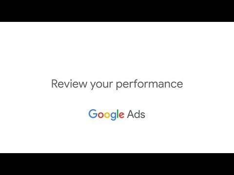 Get Started with Google Ads: Review Your Performance