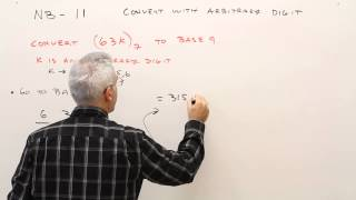 NB 11--Convert Numbers in Different Bases with Arbitrary Digit