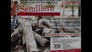 [5a Sesión] Efraín Cruz- DESPOJO Y DESTRUCCIÓN AMBIENTAL EN MANOS DEL CAPITAL