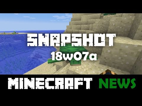What's New in Minecraft Snapshot 18w07a?