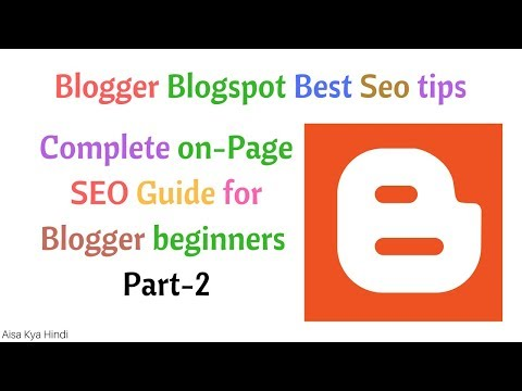 Blogger Blogspost Seo Tips and Tricks| optimize Blogpost for Seo| On page Seo for Blogger [Part-2]