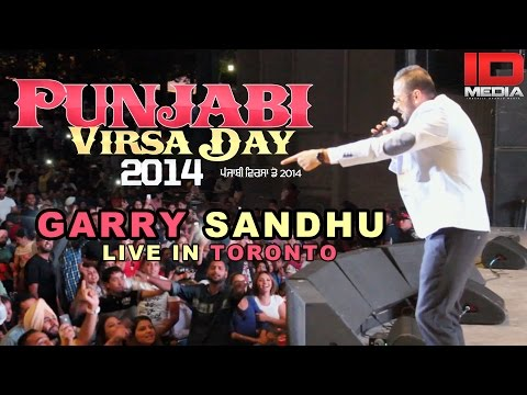 GARRY SANDHU | LIVE IN TORONTO | PUNJABI VIRSA DAY 2014 | IDMEDIA...