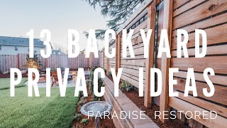 13 Backyard Privacy Ideas / Privacy Screens