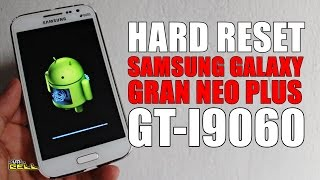 Hard Reset no Samsung Galaxy Gran Neo Plus (GT-I9060) #UTICell