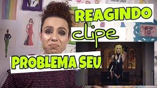 """REACT/REAGINDO - VÍDEO CLIPE """"PROBLEMA SEU"""" - PABLLO VITTAR"""