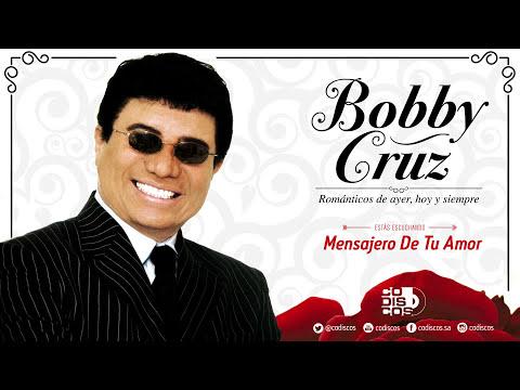 Bobby Cruz - Mensajero De Tu Amor (Audio)