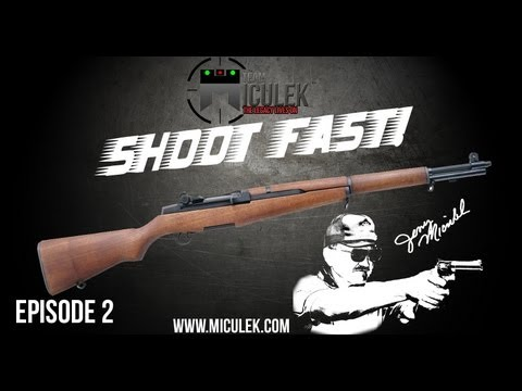 M1 Garand Speed Shooting- Shoot Fast! With Jerry Miculek