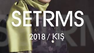 SETRMS 2018 KIŞ FALL-WINTER
