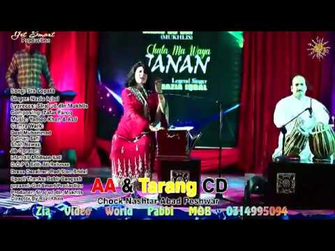 Nazia Iqbal Pashto New Songs 2016 Sra Lopata Me Mazrana Manle