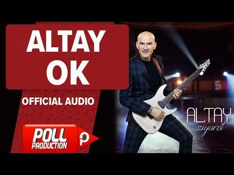Altay - Ok - ( Official Audio )