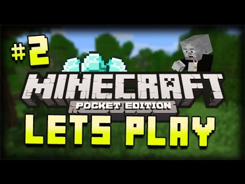 Lets Play Minecraft Pocket Edition Part 2 CREEPER SURPRISE Minecraft PE