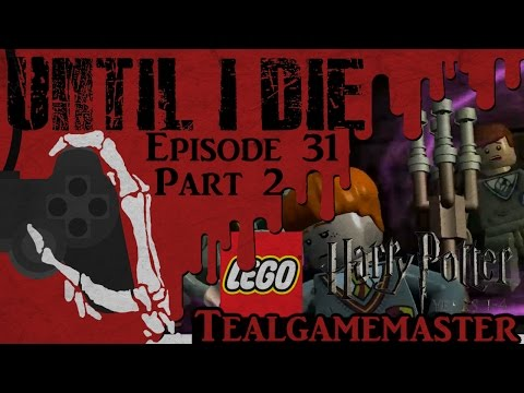 Until I Die - Episode 31: Lego Harry Potter: Years 1-4 - Part 2: TROLL IN THE DUNGEON!!!