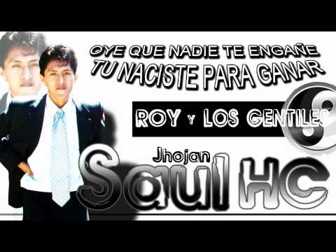 Roy y los gentiles   mix
